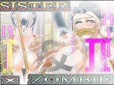 SISTER x ZOMBIE FULLCOLOR I&II